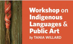 Workshop in Indigenous Language and Public Art
