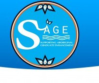 SAGE – Supporting Aboriginal Graduate Enhancement