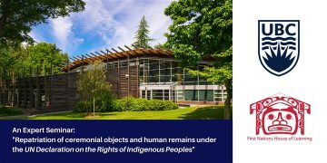 UBC Expert Seminar: Repatriation of Indigenous Cultural Property